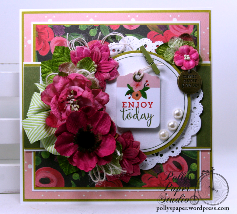 Enjoy Today All Occasion Greeting Card Polly's Paper Studio 01